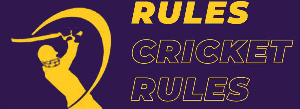 Cricket rules.